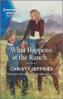 What Happens at the Ranch... Cover Image