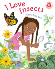 I Love Insects (I Like to Read) Cover Image