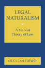 Legal Naturalism: A Marxist Theory of Law Cover Image