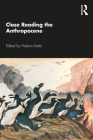Close Reading the Anthropocene Cover Image