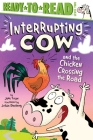 Interrupting Cow and the Chicken Crossing the Road Cover Image