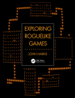 Exploring Roguelike Games Cover Image