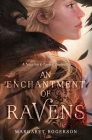 An Enchantment of Ravens Cover Image