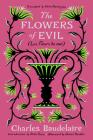 The Flowers of Evil: (Les Fleurs du mal) Cover Image