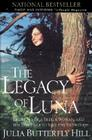 Legacy of Luna: The Story of a Tree, a Woman and the Struggle to Save the Redwoods Cover Image