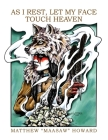 As I Rest, Let My Face Touch Heaven Cover Image