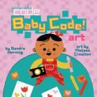 Baby Code! Art (Girls Who Code) Cover Image