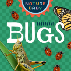 Nature Baby: Bugs Cover Image