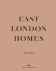 East London Homes: Creative Interiors from London's East End Cover Image