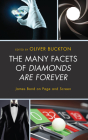The Many Facets of Diamonds Are Forever: James Bond on Page and Screen Cover Image