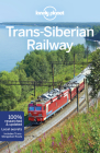 Lonely Planet Trans-Siberian Railway (Multi Country Guide) Cover Image