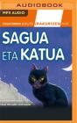 Sagua Eta Katua (Narración En Euskera) Cover Image
