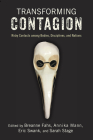 Transforming Contagion: Risky Contacts among Bodies, Disciplines, and Nations Cover Image