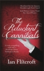 The Reluctant Cannibals Cover Image