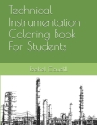 Technical Instrumentation Coloring Book For Students Cover Image