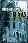 Ghosthunting Texas (America's Haunted Road Trip) Cover Image