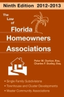 The Law of Florida Homeowners Associations: Single Family Subdivisions Townhouse & Cluster Developments Master Community Association Cover Image