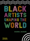 Black Artists Shaping the World Cover Image