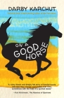 On a Good Horse Cover Image
