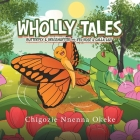 Wholly Tales: Butterfly & Grasshopper and Red Rose & Calla Lily Cover Image
