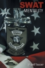 SWAT Mentality Cover Image