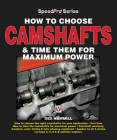 How to Choose Camshafts and Time Them for Maximum Power (SpeedPro Series) Cover Image