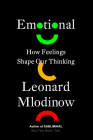 Emotional: How Feelings Shape Our Thinking Cover Image
