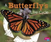 A Butterfly's Life Cycle (Explore Life Cycles) Cover Image