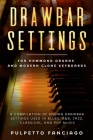 Drawbar Settings: For Hammond Organs and Modern Clone Keyboards; A Compilation of Known Drawbar Settings used in Blues, R&B, Jazz, Class Cover Image