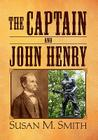 The Captain and John Henry Cover Image