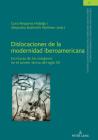 Dislocaciones de la modernidad iberoamericana; Escrituras de los márgenes en el primer tercio del siglo XX Cover Image