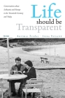 Life Should Be Transparent: Conversations about Lithuania and Europe in the Twentieth Century and Today Cover Image