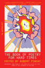 The Book of Poetry for Hard Times: An Anthology Cover Image