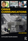 Crisis Communications: A Casebook Approach Cover Image