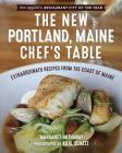 The New Portland, Maine, Chef's Table: Extraordinary Recipes from the Coast of Maine Cover Image
