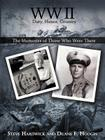 WW II Duty, Honor, Country: The Memories of Those Who Were There Cover Image