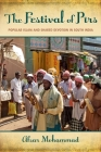 The Festival of Pirs: Popular Islam and Shared Devotion in South India Cover Image