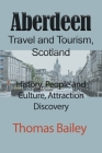 Aberdeen Travel and Tourism, Scotland Cover Image