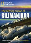 The Missing Snows of Kilimanjaro (Footprint Reading Library: Level 3) Cover Image