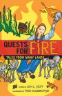 Quests for Fire: Tales from Many Lands Cover Image