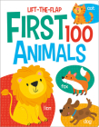 First 100 Animals (First 100 Lift-the-Flaps) Cover Image