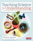 Teaching Science for Understanding in Elementary and Middle Schools Cover Image