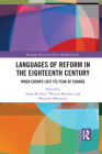 Languages of Reform in the Eighteenth Century: When Europe Lost Its Fear of Change Cover Image