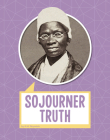 Sojourner Truth (Biographies) Cover Image