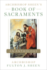 Archbishop Sheen's Book of Sacraments Cover Image