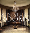 Miniature Rooms: The Thorne Rooms at the Art Institute of Chicago Cover Image