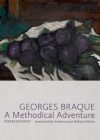 Georges Braque: A Methodical Adventure Cover Image