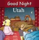 Good Night Utah (Good Night Our World) Cover Image
