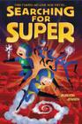 Searching for Super (Almost Super #2) Cover Image