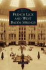 French Lick and West Baden Springs (Images of America) Cover Image